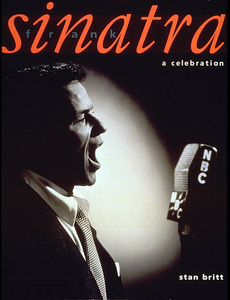 Frank Sinatra A Celebration by Stan Britt1995 Carlton BooksPhoto by Paul Hese - Image 0337_1544