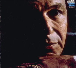"""Frank Sinatra: A Man Alone""1969 ReprisePhoto by John Bryson - Image 0337_1822"