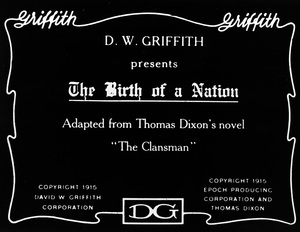 """""""The Birth of a Nation"""" (Title Card)1915 D. W. Griffith Corp.** R. C.  - Image 13490_0018"""