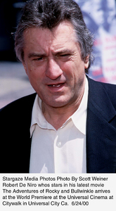 """Adventures of Rocky & Bullwinkle, The"" Premiere,Robert De Niro.  6/24/00. © 2000 Scott Weiner - Image 16957_0103"