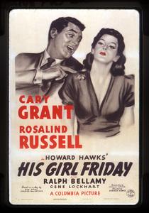 """His Girl Friday""Poster1940 Columbia**I.V. - Image 19305_0002"