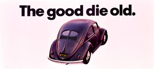 "CarsVW Out Door Bill Board ""The Good Die Old""1971 © 1978 Sid Avery - Image 3846_0414"