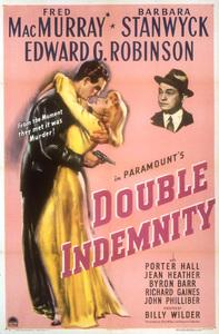 """Double Indemnity""Poster1944 Paramount**I.V. - Image 8294_0029"