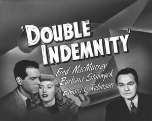 """Double Indemnity""Poster1944 Paramount**I.V. - Image 8294_0030"