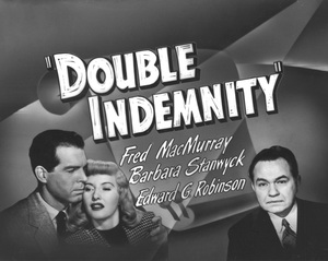 """Double Indemnity""Poster1944 Paramount**I.V. - Image 8294_0030"