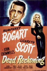 """Dead Reckoning""Humphrey Bogart and Lizabeth Scott1947 ColumbiaMPTV - Image 8829_0002"